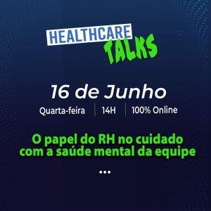 O papel do RH no cuidado com a saúde mental da equipe 13