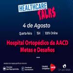 Hospital Ortopédico da AACD - Metas e Desafios 10