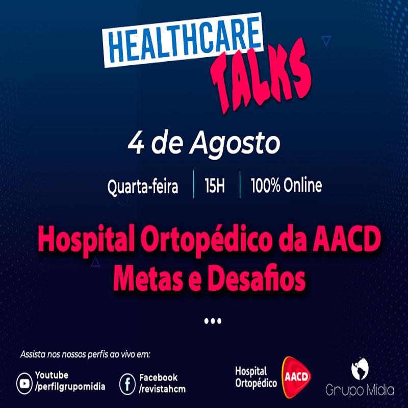 Hospital Ortopédico da AACD - Metas e Desafios 7