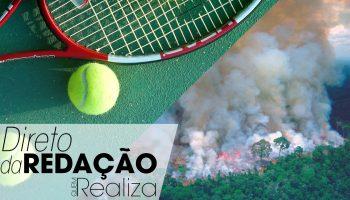 Não dava pra não falar sobre: o Direto da Redação desta semana foi do US Open à Amazônia